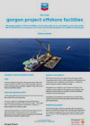 Gorgon Project Offshore Facilities Fact Sheet